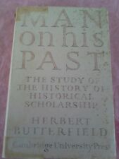Man on His Past 1955 The Wiles Lectures H Butterfield Hardback Excellent Condn