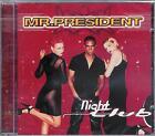 Mr. PRESIDENT - Night Club / 97er NEUWARE, new, OVP, sealed Euro House - CD ! !