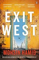 Exit West: SHORTLISTED for the Man Booker Prize 2017,Mohsin Hamid