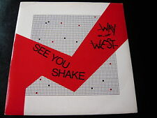 """WAY OF THE WEST...SEE YOU SHAKE...7"""" 45RPM SINGLE 80'S ELECTRONIC ROCK SYNTH POP"""