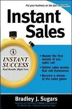 Instant Sales: Techniques to Improve Your Skills and Seal the Deal Every Time by