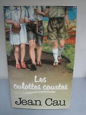 Les Culottes Courtes - Jean Cau - 1988