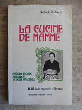 La Cucine de Mamme - Antiche ricette Abruzzesi in versi dialettali - Solfanelli