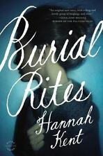 Burial Rites by Hannah Kent (2013, Hardcover) BRAND NEW UNREAD