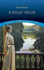 Dover Thrift Editions: A Doll's House by Henrik Ibsen (1992, Paperback, Reprint)