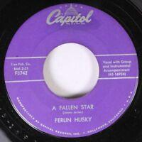 Country 45 Ferlin Husky - A Fallen Start / Prize Possession On Capitol