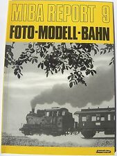 Miba Report 9 Foto Modell Bahn Ernst Plaumann Miba Verlag    å