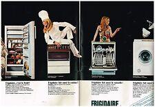 PUBLICITE  1969   FRIGIDAIRE lave linge lave vaisselle éléctro ( 2 pages)
