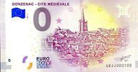 BILLET 0  EURO  DONZENAC CITE MEDIAVALE FRANCE  2018  NUMERO 100