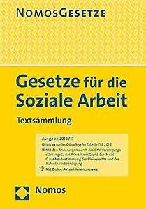 Gesetze für die Soziale Arbeit: Textsammlung, Rechtsstan... | Buch | Zustand gut