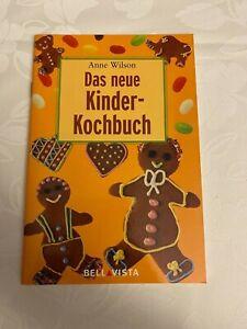 Das neue Kinder-Kochbuch - Anne Wilson (Heft, 2004)