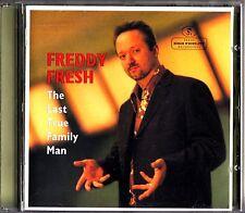 FREDDY FRESH- The Last True Family Man CD (1999 Breaks/Electro Big-Beat)