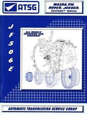 ATSG Jaguar Land Rover Mazda VW JF506E JA5AEL 09A Transmission Rebuild Manual