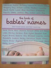 The Book Of Baby Names - Best Loved Names And Their Meanings