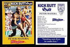 1997 West Coast Eagles Kick Butt Quit Healthway Peter Matera