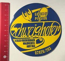 Aufkleber/Sticker: Gasthof Pension Schweighofer - Friedersbach Austria(18041675)