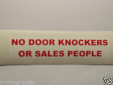 Vinyl decal- No Door Knockers Or Sales People - 2 colours only. Black or red