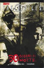 30 GIORNI DI NOTTE: The X-Files, ed. Magic Press NUOVO SCONTO 50%