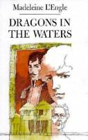 Dragons in the Waters - Hardcover By L'Engle, Madeleine - GOOD