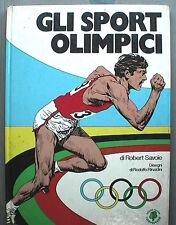 GLI SPORT OLIMPICI Robert Savoie Paoline 1977 Olimpiadi Giochi Gare Regole di e