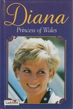 Diana, Princess of Wales: A Tribute to Our Princess by Audrey Daly. Ladybird HC