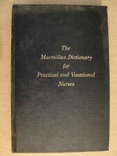 The Macmillan Dictionary For Practical And Vocational Nurses 1966 First Printing