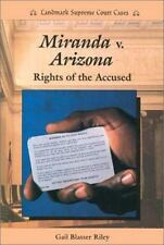 Miranda V. Arizona: Rights of the Accused (Landmark Supreme Court Case-ExLibrary