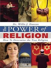 The Power of Religion: How To Determine the True Religion-ExLibrary