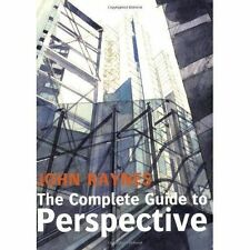 The Complete Guide to Perspective by John Raynes (Paperback, 2008)