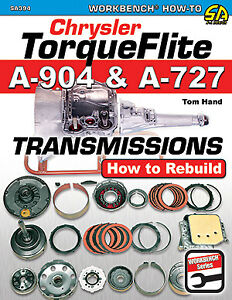 Chrysler Torqueflite A-904 A-727 Transmissions How To Rebuild Repair Manual Book