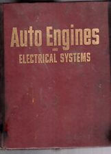 1973 MOTOR AUTO ENGINES AND ELECTRICAL SYSTEMS HARDBACK BOOK-6TH EDITION