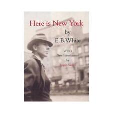 Here Is New York by E. B. White, Roger Angell (introduction)