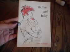 Vintage Booklet Mother And Baby Care At Home 1961