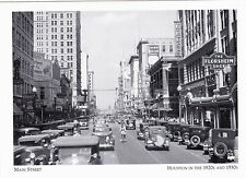 "~Post Card~""Down-Town Main Street"" /Houston, Texas in 1920's & 1930's-  (A5-7)"