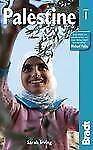 Palestine (Bradt Travel Guides) by Sarah Irving (Paperback 2012)
