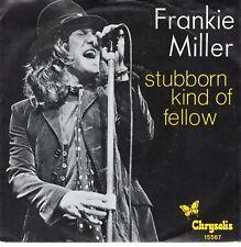 7inch FRANKIE MILLERstubborn kind of fellowHOLLAND 1978 EX+ (S2074)