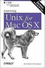 Learning Unix for Mac Os X, 2nd Edition by Dave Taylor; Brian Jepson