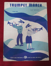Trumpet March by Kay Wright Piano Solo Sheet Music 1956