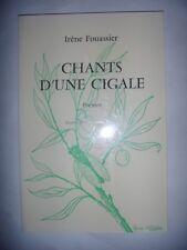 Poésies: Irène Fouassier: Chants d'une cigale: Poèmes, 1985, Envoi, TBE