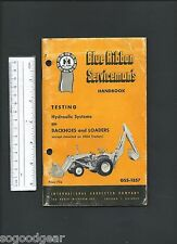 IH INTERNATIONAL BLUE RIBBON SERVICEMAN'S HANDBOOK BACKHOES and LOADERS GSS-1357