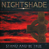 NIGHTSHADE - Stand and be true CD (ex-Q5)