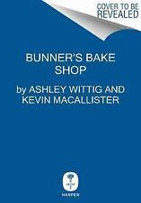 Bunner's Bake Shop, MacAllister, Kevin, Wittig, Ashley