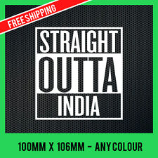 STRAIGHT OUTTA INDIA STICKER Decal Compton FUNNY INDIAN STICKER CAR STICKER