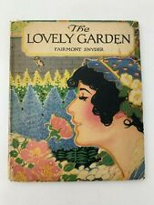 The Lovely Garden Fairmont Synder Volland 1919 Beautiful VTG Color Plates