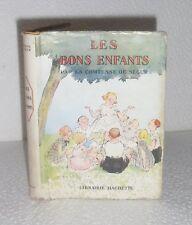 Les bons enfants.Comtesse de SEGUR.Hachette 1944.Avec jaquette CV6