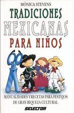Tradiciones mexicanas p/ninos (MANUALIDADES) (Spanish Edition) by Stevens, Moni