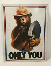 Vintage Smokey Bear - Only You - Forest Fire Prevention Tin Sign.