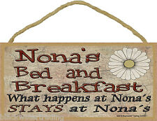 """Nona's Bed and Breakfast What Happens Stays at Grandmother Sign Plaque 5""""X10"""""""