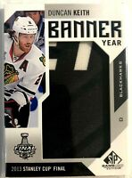 2016-17 Duncan Keith SP Game Used Banner Year Stanley Cup #BSC-DK 2013 Chicago