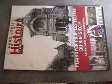 µ? Histoire du Christianisme HS n°9 Plaidoyer pour Eglises du XIXe siecle